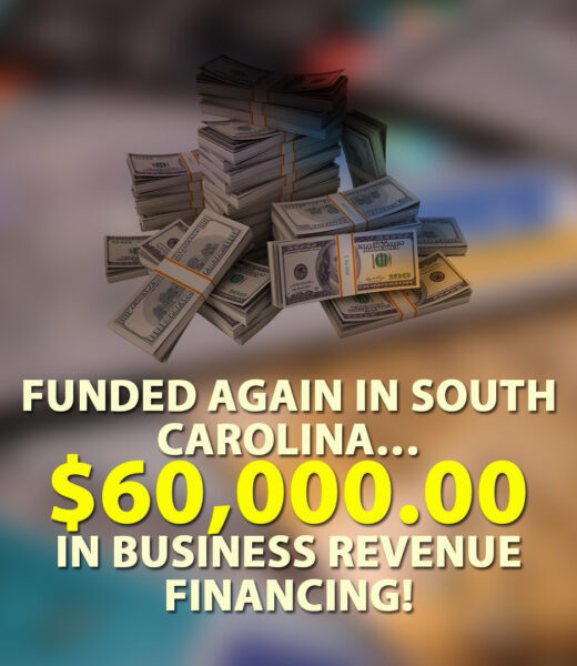 Funded-again-in-South-Carolina-60000.00-in-Business-Revenue-Financing-1080X1080