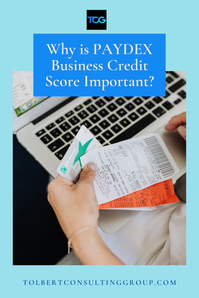Why is PAYDEX Business Credit Score is Important