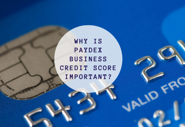 Why Is PAYDEX Business Credit Score Important_ (1)